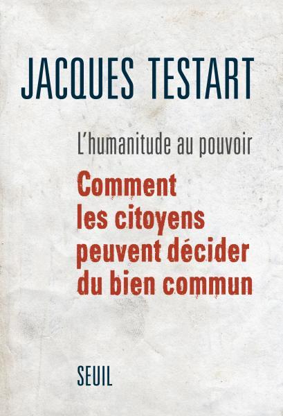 Jacques Testart - démocratie et conventions de citoyens