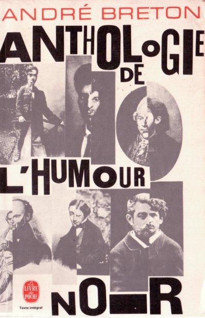André Breton «Anthologie de l'humour noir»