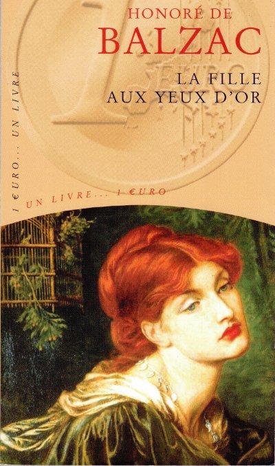 Honoré de Balzac « La fille aux yeux d'Or » et « Le Père Goriot »