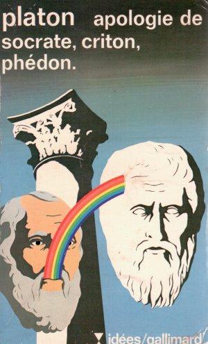 Platon : apologie de Socrate, Criton, Phédon
