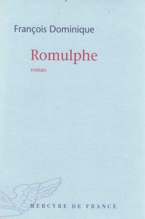 François Dominique : Romulphe – Divagation au pays des non morts.